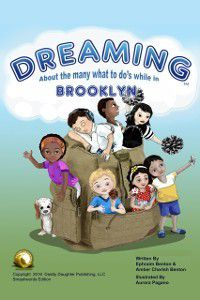 Dreaming About The Many What To Do's While In Brooklyn, Amber Benton, Ephraim Benton