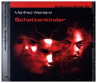 DreamLand-Grusel - Schattenkinder, 1 Audio-CD, Thomas Birker