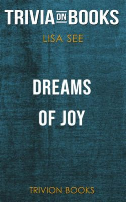 Dreams of Joy by Lisa See (Trivia-On-Books), Trivion Books
