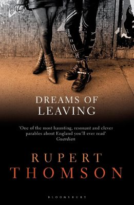 Dreams of Leaving, Rupert Thomson
