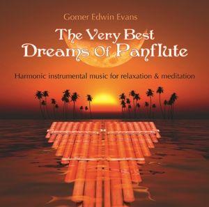 Dreams Of Panflute, Gomer Edwin Evans