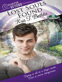 Dreamspun Beyond: Lost Souls Found, Kris T. Bethke