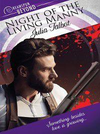 Dreamspun Beyond: Night of the Living Manny, Julia Talbot