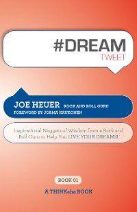 #DREAMtweet Book01, Joe Heuer