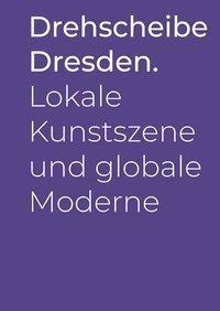 Drehscheibe Dresden.