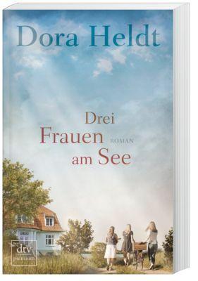 Drei Frauen am See, Dora Heldt