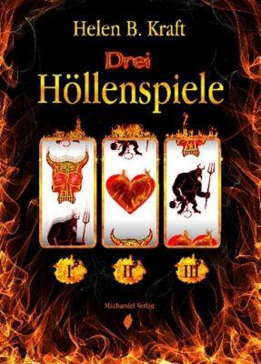 Drei Höllenspiele, Helen B. Kraft