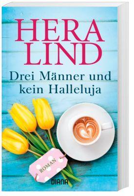 Drei Männer und kein Halleluja - Hera Lind |