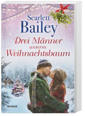 Drei Männer unterm Weihnachtsbaum, Scarlett Bailey