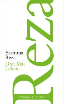 Drei Mal Leben - Yasmina Reza |