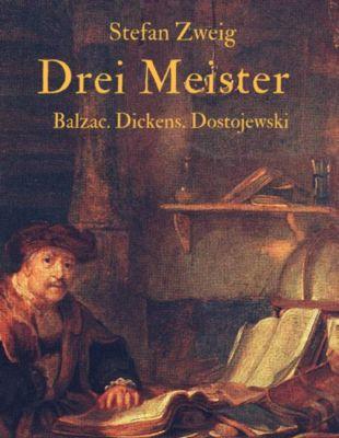 Drei Meister, Stefan Zweig