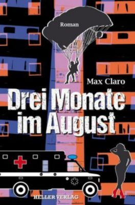 Drei Monate im August, Max Claro