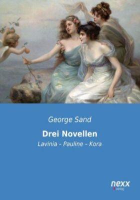 Drei Novellen, George Sand