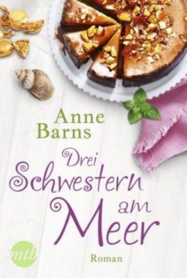 Drei Schwestern am Meer - Anne Barns |