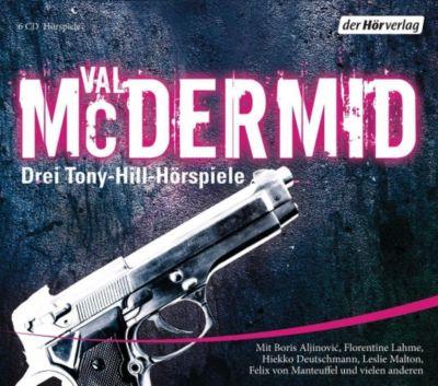 Drei Tony-Hill-Hörspiele, 6 Audio-CDs, Val McDermid