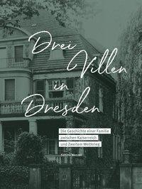 Drei Villen in Dresden - Sabine Wenzel |