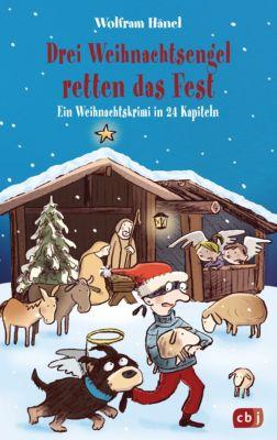 Drei Weihnachtsengel retten das Fest, Wolfram Hänel