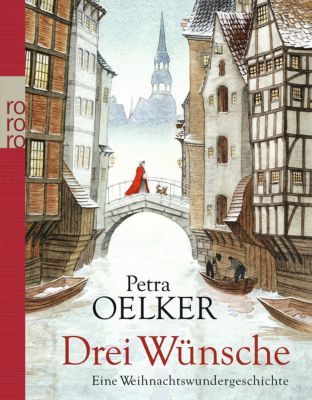 Drei Wünsche - Petra Oelker  