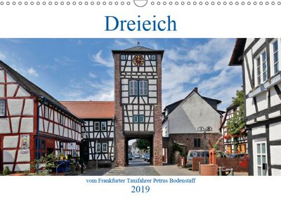 Dreieich vom Frankfurter Taxifahrer Petrus Bodenstaff (Wandkalender 2019 DIN A3 quer), Petrus Bodenstaff