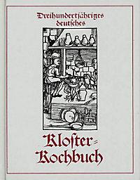 Dreihundertjähriges deutsches Kloster-Kochbuch - Produktdetailbild 1