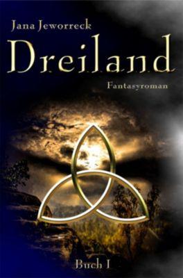 Dreiland: Dreiland I, Jana Jeworreck
