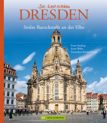 Dresden, Franz Soukup, Ernst Wrba, Franziskus von Kerssenbrock