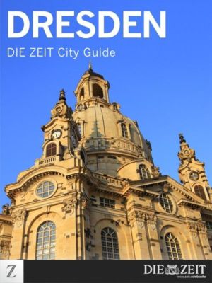 Dresden, DIE ZEIT