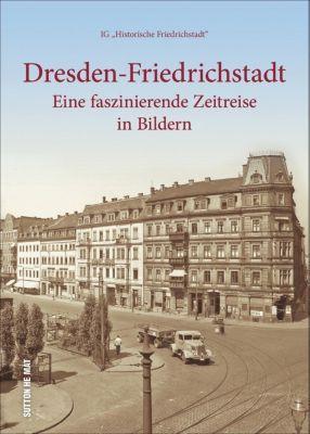 Dresden-Friedrichstadt, IG 'Historische Friedrichstadt'