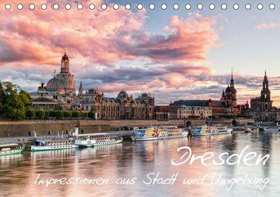 Dresden: Impressionen aus Stadt und Umgebung (Tischkalender 2019 DIN A5 quer), Gerhard Aust