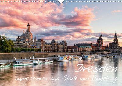 Dresden: Impressionen aus Stadt und Umgebung (Wandkalender 2019 DIN A3 quer), Gerhard Aust