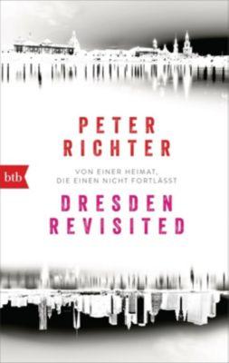 Dresden Revisited - Peter Richter |