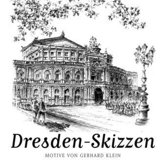 Dresden-Skizzen, Gerhard Klein