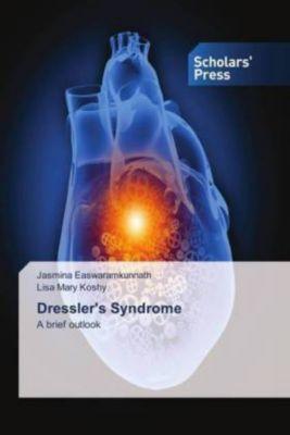 Dressler's Syndrome, Jasmina Easwaramkunnath, Lisa Mary Koshy