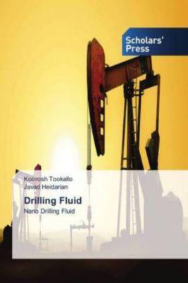 Drilling Fluid, Koorosh Tookallo, Javad Heidarian