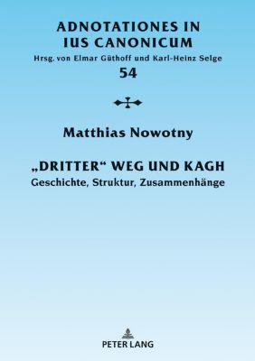 «Dritter» Weg und KAGH, Matthias Nowotny