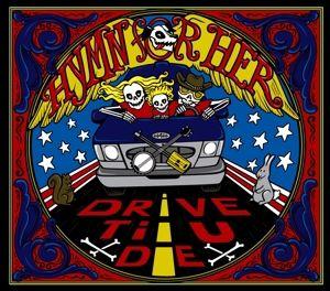 Drive Til U Die, Hymn For Her