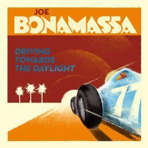 Driving Towards The Daylight, Joe Bonamassa