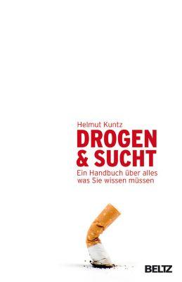 Drogen & Sucht, Helmut Kuntz