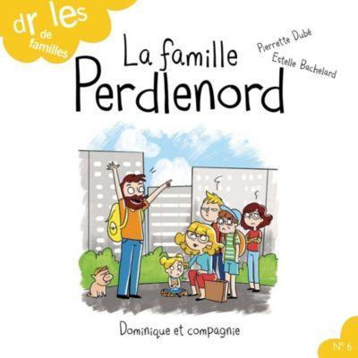Drôles de familles !: La famille Perdlenord, Pierrette Dubé