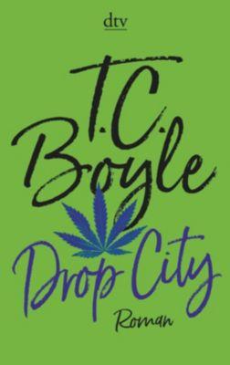 Drop City, T. C. Boyle