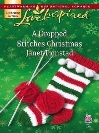 Dropped Stitches Christmas (Mills & Boon Love Inspired), Janet Tronstad