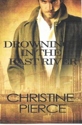 Drowning in the East River, Christine Pierce