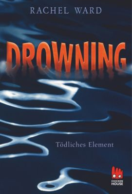 Drowning - Tödliches Element, Rachel Ward