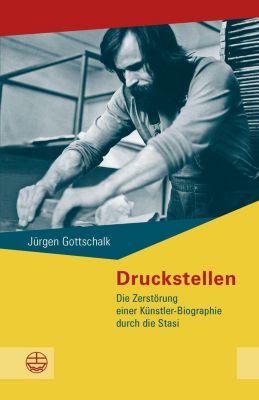 Druckstellen - Jürgen Gottschalk pdf epub
