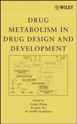 Drug Metabolism in Drug Design and Development, Zhang, Humphreys, Zhu