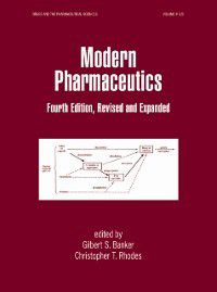 Drugs and the Pharmaceutical Sciences: Modern Pharmaceutics, Fourth Edition