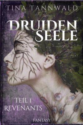 Druidenseele, Tina Tannwald