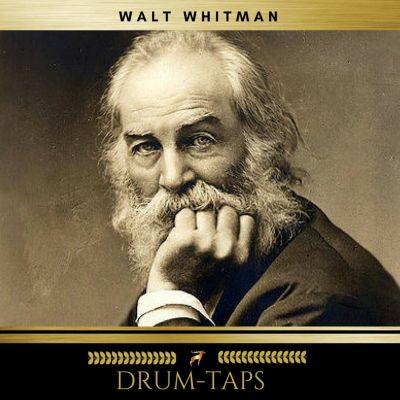 Drum-Taps, Walt Whitman