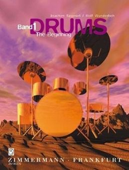 Drums: Bd.1 The Beginning, Joachim Sponsel, Rolf Wunderlich