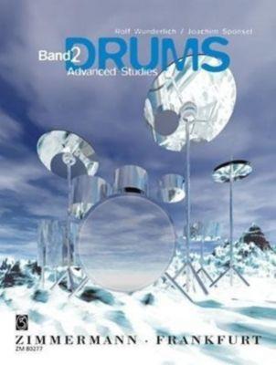 Drums: Bd.2 Advanced Studies, Rolf Wunderlich, Joachim Sponsel